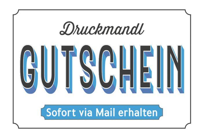 Druckmandl Gutschein