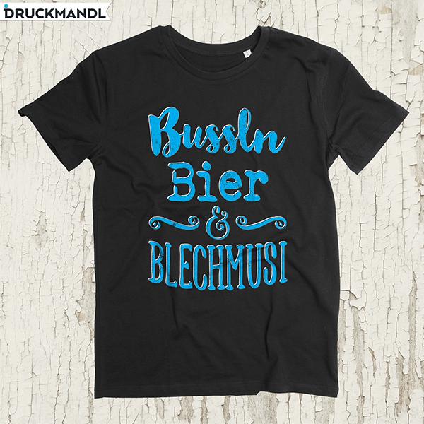 Shirt Bussln Bier & Blechmusi