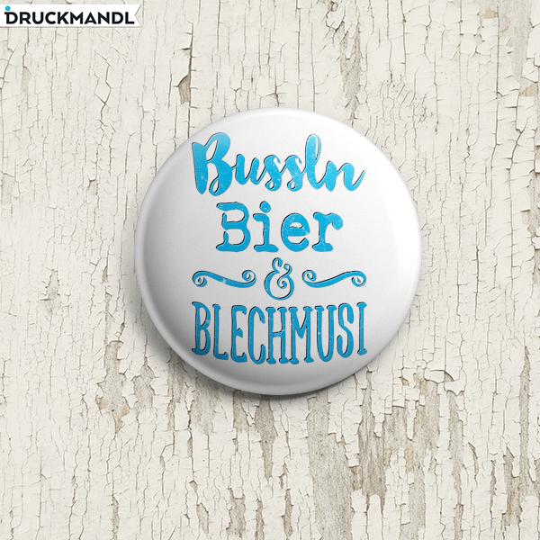 Button Bussln Bier & Blechmusi