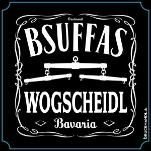 bayrisches Shirt Bsuffas Wogscheidl