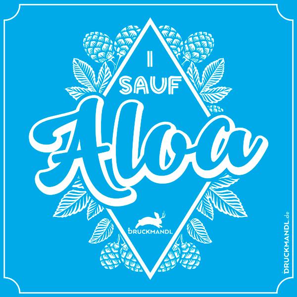 bayerisches Shirt I sauf Aloa