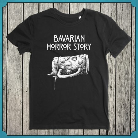 "Bayrisches T-Shirt ""bavarian horror story"""