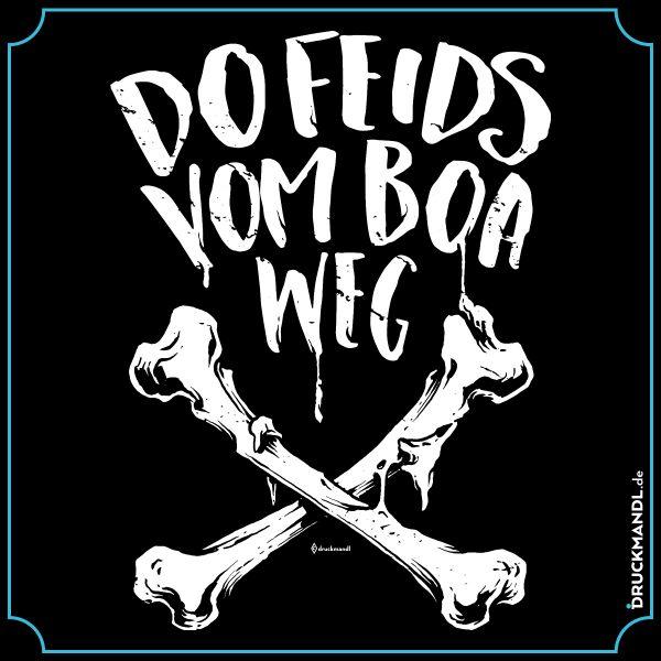 bayrisches Shirt do feids vom Boa weg