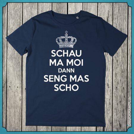 schau ma moi - bayrisches Shirt