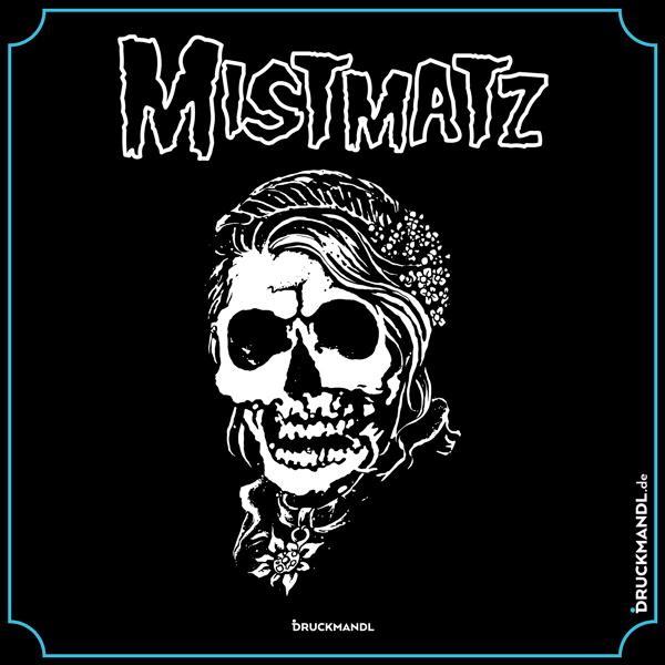 Mistmatz - bayerisches Shirt Druckmandl