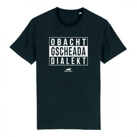 T-Shirt - Obacht gscheada Dialekt
